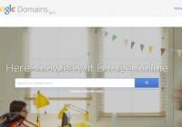 谷歌卖域名了!Google Domains测试版在美启动